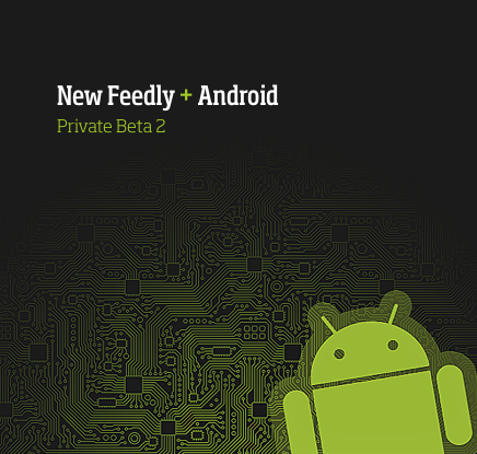Preview of the New Feedly for Android