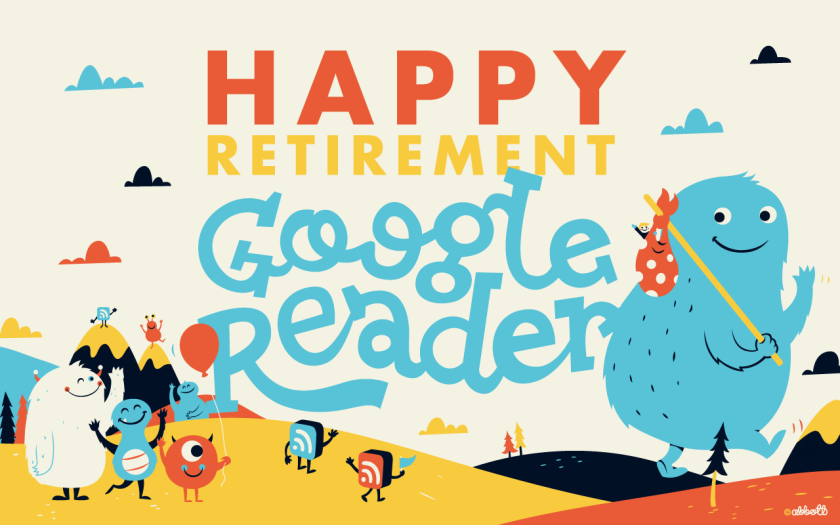 Happy Retirement Google Reader