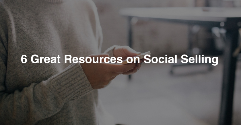 Social Selling 6 resources.jpg